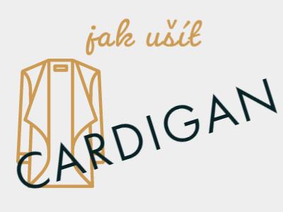 Jak ušít cardigan